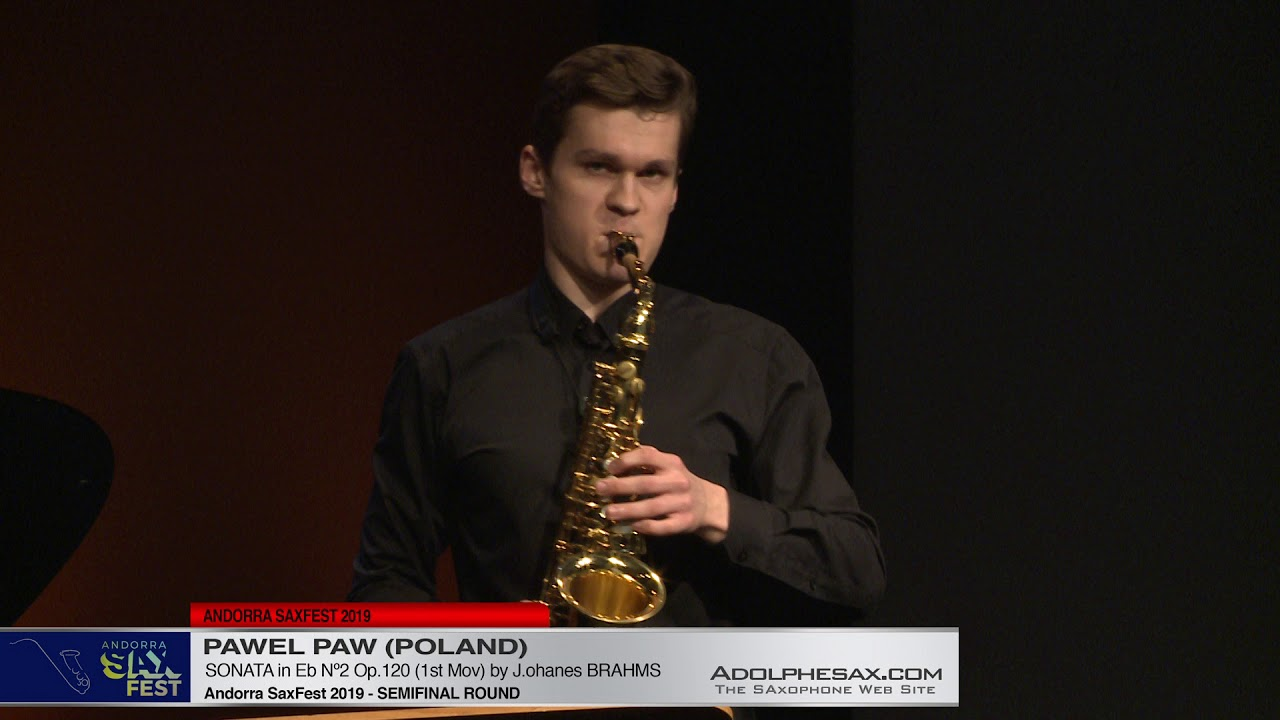 Andorra SaxFest 2019 Semifinal   Pawel Paw   Sonata in Eb Nº2 by J  Brahms