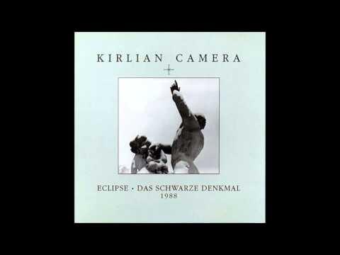 Kirlian Camera - The Christ (HQ)