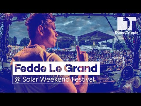 Fedde Le Grand | Solar Weekend Festival DJ Set | DanceTrippin