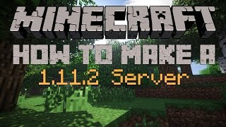 How to make a Minecraft Server for 1.10.2 or 1.11.2(Update Video for 1.11: https://youtu.be/LL48oVZBfvU Please Subscribe and like How to make Bukkit/Spigot Server: https://youtu.be/-Cqtj9cdHsE ..., 2016-02-29T19:00:01.000Z)