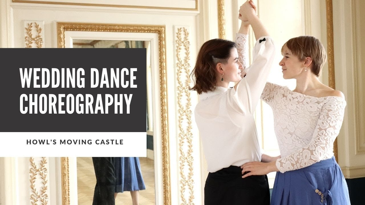 HOWL'S MOVING CASTLE - MERRY GO ROUND OF LIFE | WEDDING DANCE CHOREOGRAPHY ONLINE TUTORIAL
