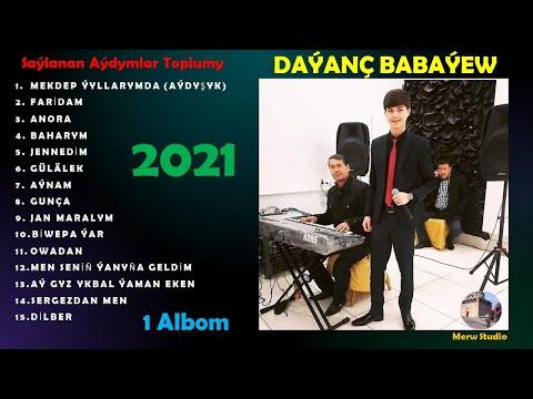 Daýanç Babaýew - Saýlanan Aýdymlar - 1 Albom - 2021