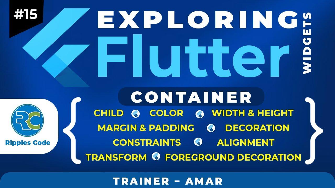 Exploring Flutter Widgets || Flutter Container Widget & Its Properties #15