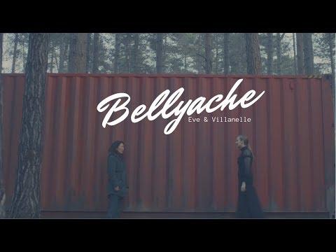 Eve & Villanelle   Bellyache