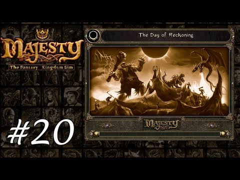 Majesty Gold HD - Playthrough 20 - The Day of Reckoning |