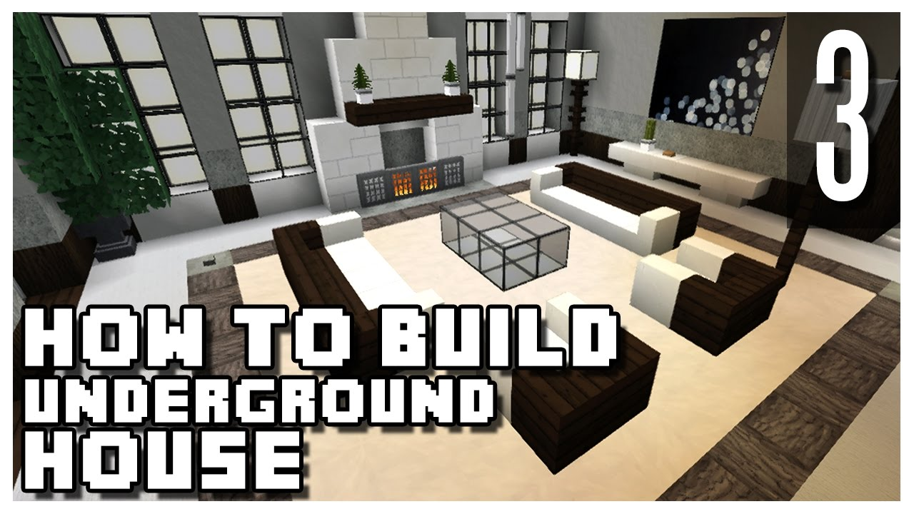 How to Build an Underground House in Minecraft - Part 3 - YouTube