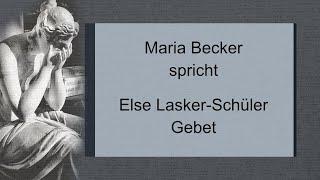 """Else Lasker-Schüler – """"Gebet"""" III"""