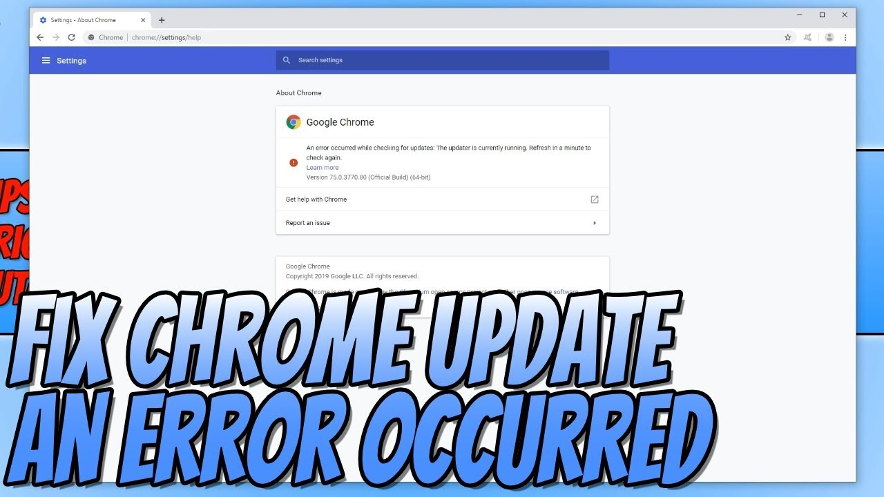 How To FIX Google Chrome Wont Update Error Message 2019 Tutorial