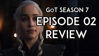 Game of Thrones Season 7 Episode 2 REVIEW Stormborn