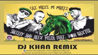 Smiley feat. Alex & Don Baxter - cai verzi pe pereti (Dj Khan remix)