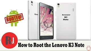How to root the Lenovo K3 Note and install custom CWM recovery