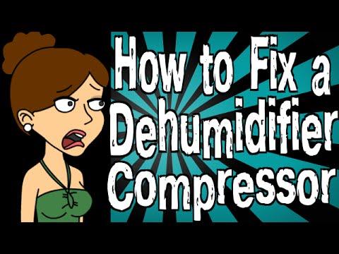 How to Fix a Dehumidifier Compressor
