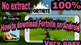 How to download/install Fortnite battle royale on Android | No extract | by C Gamer|