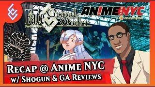 FGO Panel Recap @ Anime NYC Ft. G&A Reviews And Shotgun Shogun | (CG)