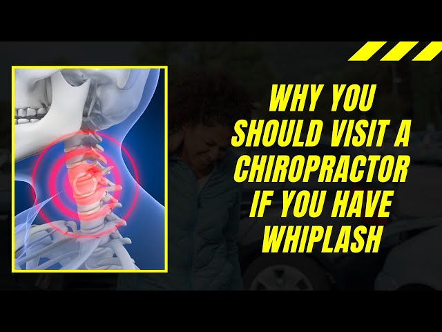 How a Chiropractor Can Help With Whiplash