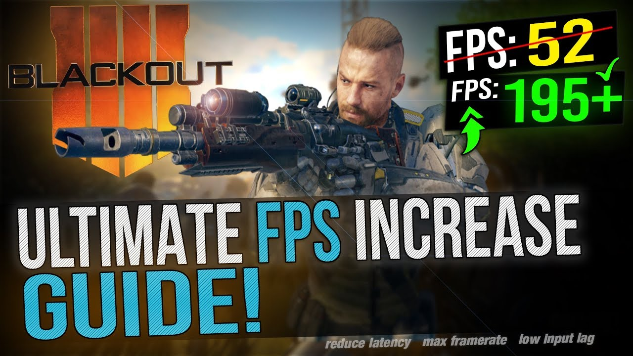 🔧 Black Ops 4 BLACKOUT: Dramatically increase performance / FPS with any  setup! Battle Royale