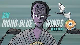 Instant Deck Tech: $30 Mono-Blue Winds (Standard)