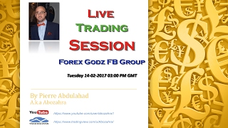 Live Trading Session Forex Godz FB Group 14-02-2017