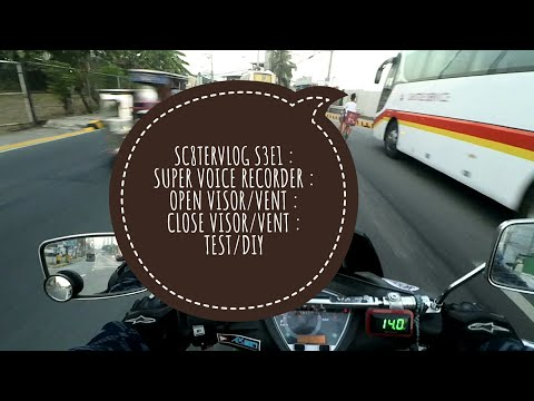 sc8tervlog-s3e1-:-super-voice-recorder-:-open-visor/vent-:-close-visor/vent-:-test/diy