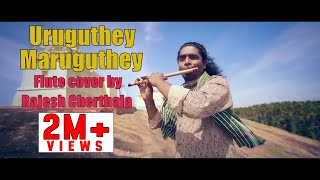 Here is a cover of uruguthey from the tamil movie veyil in flute by rajesh cherthala. orginal song composed sri.g.v.prakash this dedicated to great s...