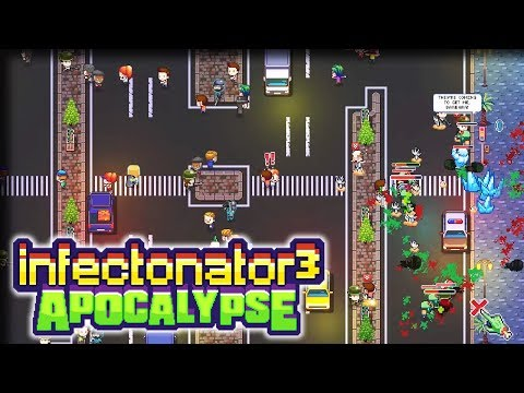 The End is Nigh – Infectonator 3: Apocalypse Gameplay – Let's Play Part 9