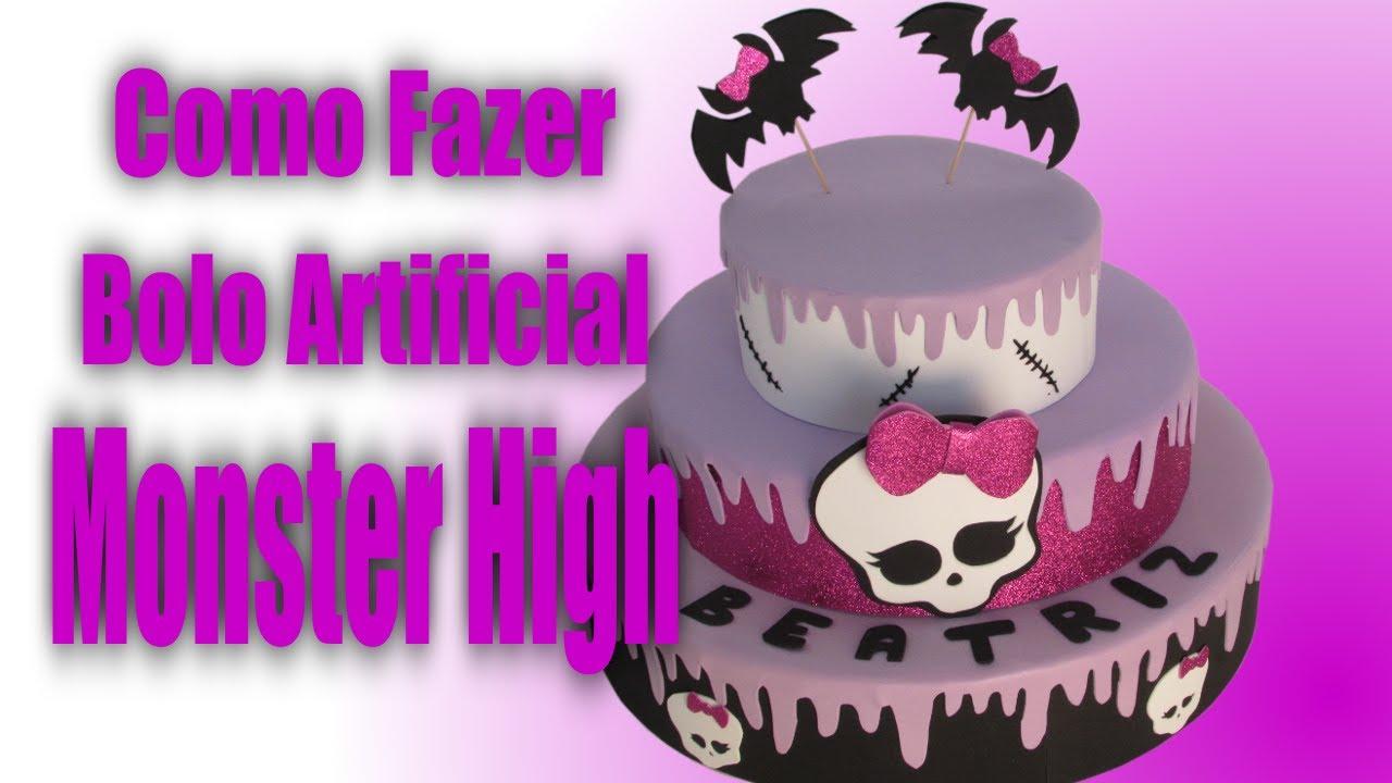 Como Fazer Bolo Artificial Monster High