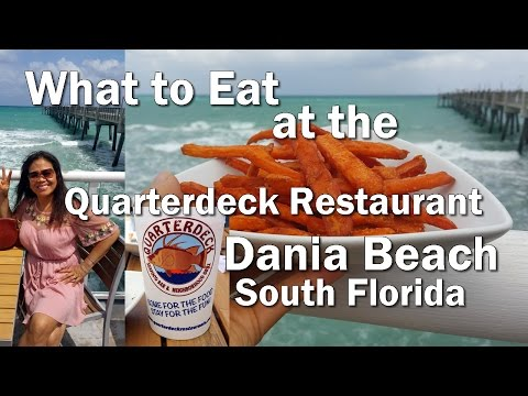What to Eat at Quarterdeck Restaurant, Dania Beach S. Florida