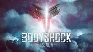 Bodyshock - Rise Above