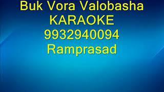 Buk Vora Valobasha Karaoke 9932940094