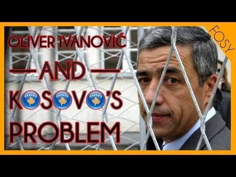 Oliver Ivanović and Kosovo's Problem