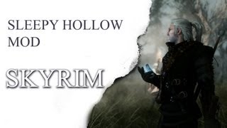 SKYRIM - Sleepy Hollow Mod [PC Extrem][1080p]