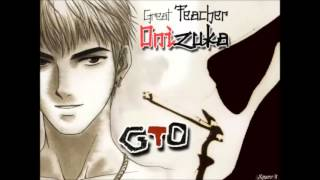 GTO ending  1 Last Piece