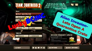 LuckyBCINC -TF2- Team Fortress Quarantine Crate Alien Invasion #1 Gear to a New Tier