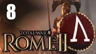 JUGANDO Rome 2 Total War- Esparta contra el Mundo | Parte 8