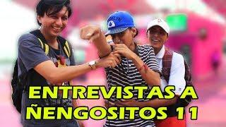 ENTREVISTAS A ÑENGOSITOS 11 |KREIZIVOY| |BROMAS|