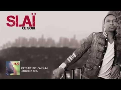 """Slaï - """"Ce soir"""" [Officiel]"""
