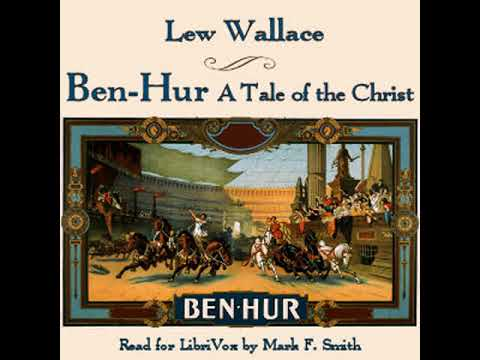 Ben Hur A Tale Of The Christ By Lew Wallace Read By Mark F Smith