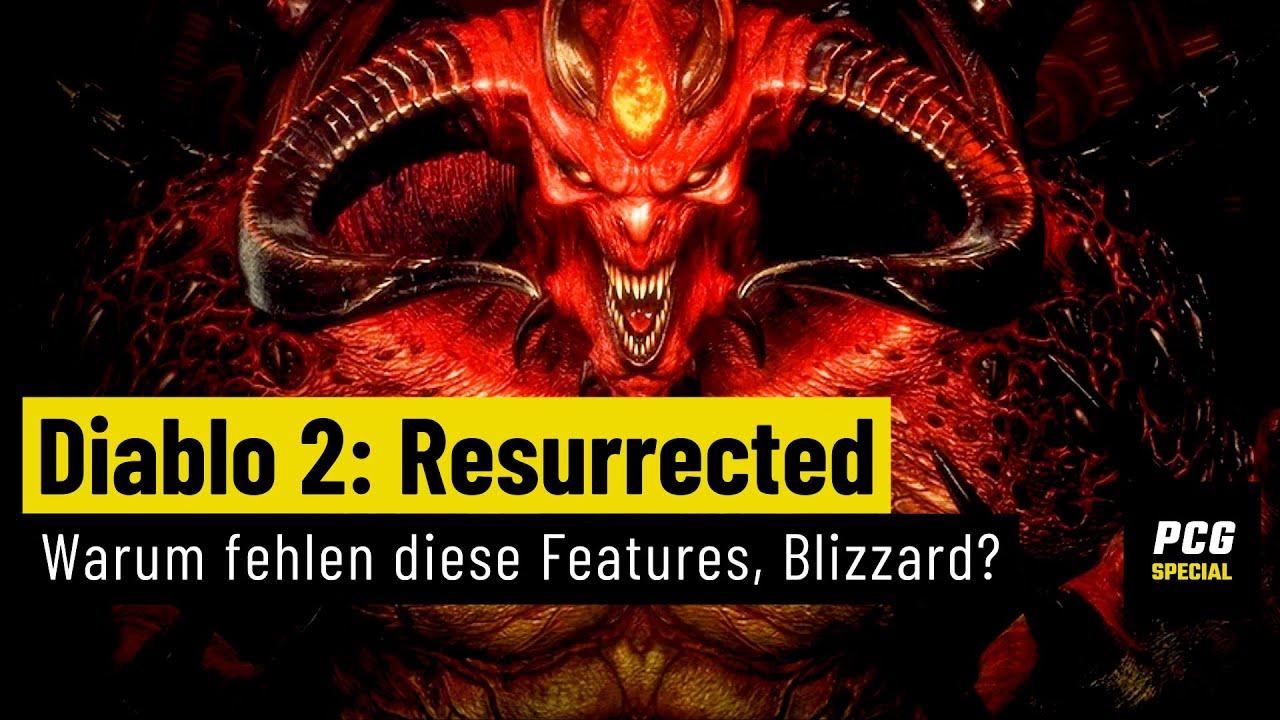 Diablo 2: Resurrected   Wo zur Hölle sind diese Features, Blizzard?