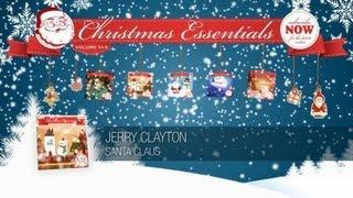 Jerry Clayton - Santa Claus // Christmas Essentials