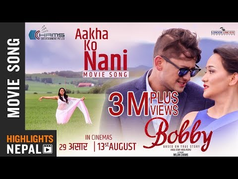 Aakha Ko Nani - New Nepali Movie BOBBY Song 2018 | Kabita Gurung, Umesh Thapa, Vijay Lama