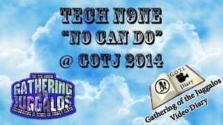 Tech N9ne - No Can Do - Live @ GOTJ 2014