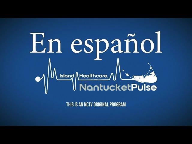 Nantucket Pulse: Actualizaciones de Coronavirus 5/22/2020