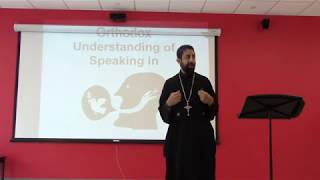 SPEAKING IN TONGUES: An Orthodox Christian Understanding