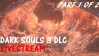 Dark Souls 3 Ringed City DLC (cut short due to power outage)