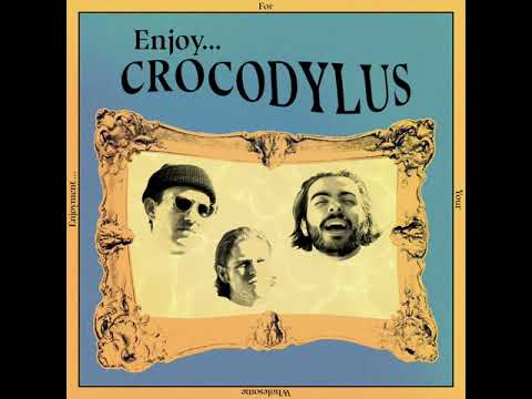 Crocodylus - Where You Going (Official Audio) Mp3