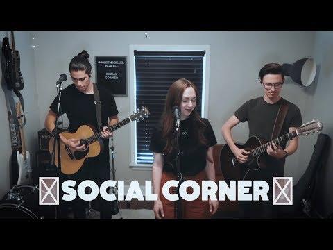 """Social Corner """"Don't Dream It's Over"""" Cover - Emily Huffaker, John Michael Howell, & Ben Bledsoe"""