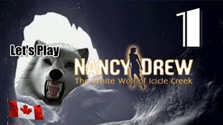 Nancy Drew 16: The White Wolf of Icicle Creek [01] w/YourGibs - ARRIVE IN CANADA - OPENING - Part 1