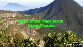 """Lagu """" Misteri Lembah Mandalawangi """" - Gunung Pangrango."""