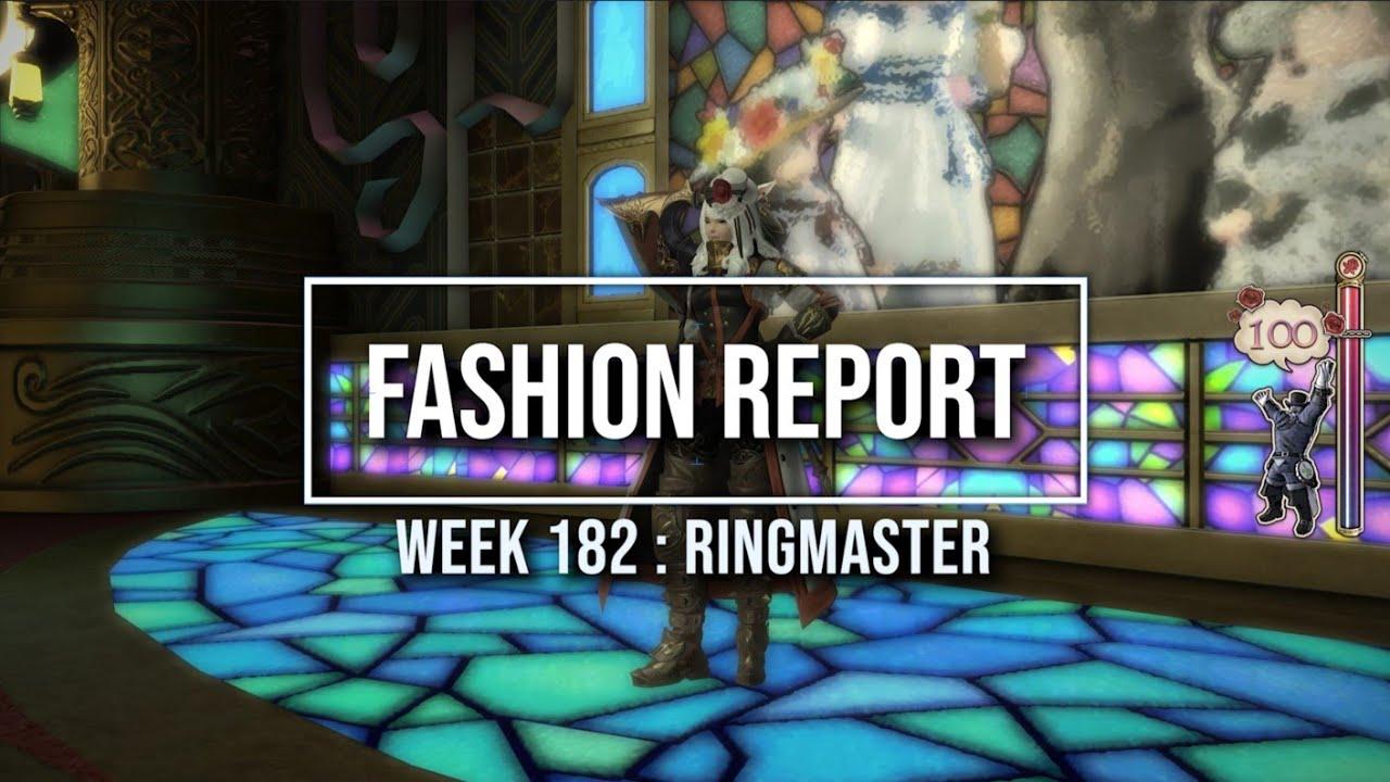 FFXIV: Fashion Report Friday - Week 182 - Theme : Ringmaster
