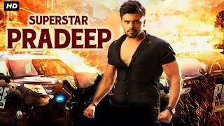 Super Star Pradeep (TIGER) Blockbuster Hindi Dubbed Full Action Romantic Movie | South Indian Movies